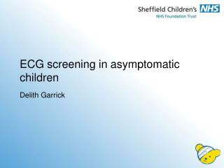ECG screening in asymptomatic children
