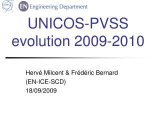 UNICOS-PVSS evolution 2009-2010