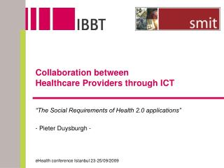 Collaboration between  Healthcare  Providers through ICT