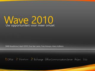 Wave 2010