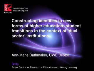 Brille Bristol Centre for Research in Education and Lifelong Learning