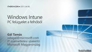 Windows Intune PC felügyelet a felhőből