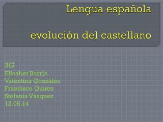 Lengua española evolución del castellano