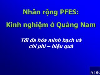 Nhân rộng  PFES: Kinh nghiệm  ở  Quảng  Nam