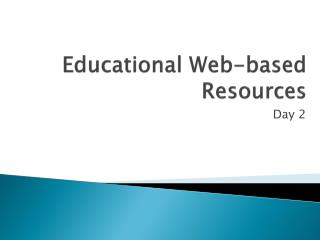 Educational Web-based Resources