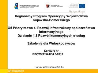 Toruń, 22 kwietnia 2013 r.