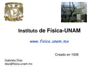 Instituto de F sica-UNAM