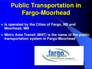 Public Transportation in  Fargo-Moorhead