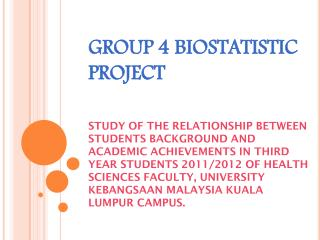 GROUP 4 BIOSTATISTIC PROJECT