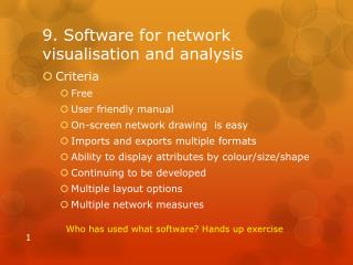 9. Software for network visualisation and analysis