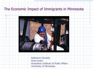 The Economic Impact of Immigrants in Minnesota