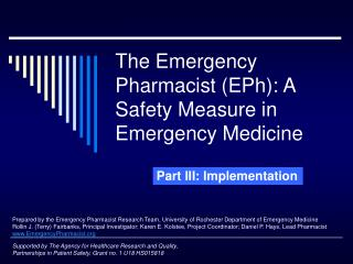 The Emergency Pharmacist EPh: A Safety Measure in Emergency Medicine