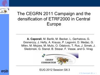 The CEGRN 2011  Campaign  and the  densification of  ETRF2000 in  Central Europe