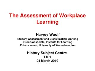 The Assessment of Workplace Learning