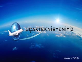 I stanbul  / TURKEY
