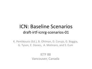 ICN: Baseline Scenarios draft-irtf-icnrg-scenarios-01