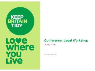 Conference:  Legal Workshop