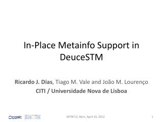 In-Place  Metainfo  Support in  DeuceSTM