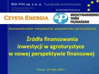 Źródła  finansowania    inwestycji  w agroturystyce     w  nowej perspektywie finansowej