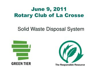 June 9, 2011 Rotary Club of La Crosse