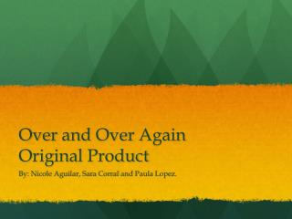Over and Over Again  Original  Product