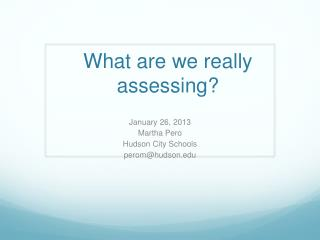 What are we really assessing?