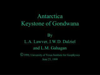 Antarctica Keystone of Gondwana