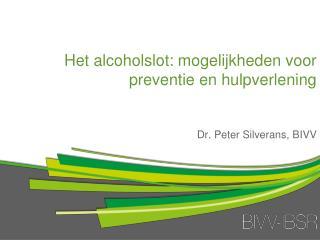 Het alcoholslot: mogelijkheden voor preventie en hulpverlening