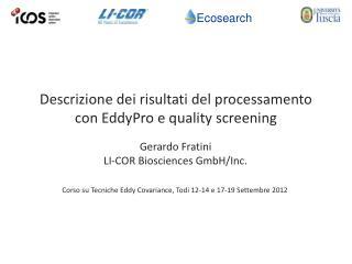 Corso su Tecniche Eddy Covariance, Todi 12-14 e 17-19 Settembre 2012