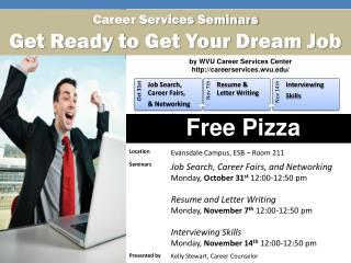 Career Services Seminars Get Ready to Get Your Dream Job