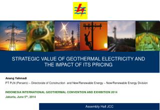 STRATEGIC VALUE OF GEOTHERMAL ELECTRICITY AND  THE IMPACT OF ITS PRICING