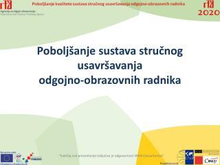 Poboljšanje sustava stručnog usavršavanja odgojno-obrazovnih radnika