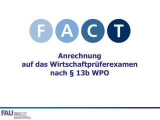 Anrechnung  auf das Wirtschaftprüferexamen  nach § 13b WPO