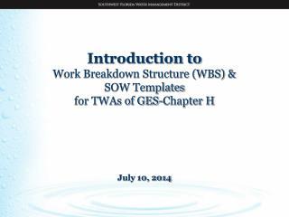 GES-TWA vs. WOs TWA WBS & SOW TWA Examples TWA SOW Templates 7 (a) 7 (b) 7 (c) 7 (d) 7 (e) 7 (f)