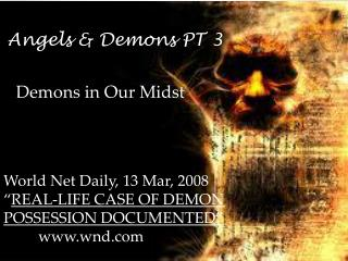 Angels & Demons PT 3