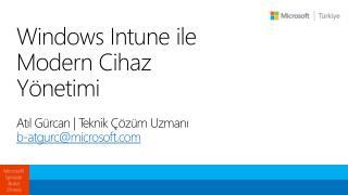 Windows Intune ile Modern Cihaz Yönetimi