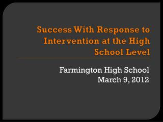 Success With Response to Intervention at the High School Level
