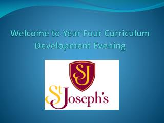 Welcome to Year  Four  Curriculum Development Evening