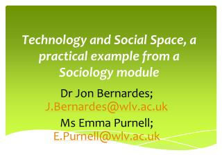 Technology and Social Space, a practical example from a Sociology module