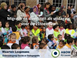 Migratie en diversiteit als uitdaging voor de 21ste eeuw