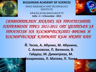 BULGARIAN ACADEMY OF SCIENCES SPACE RESEARCH AND TECHNOLOGY INSTITUTE