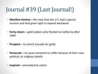 Journal # 39  (Last Journal!)