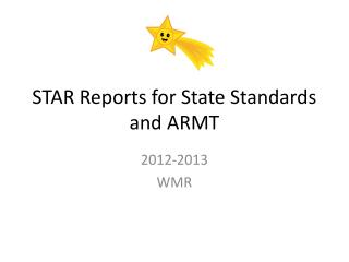 STAR Reports for State Standards and ARMT