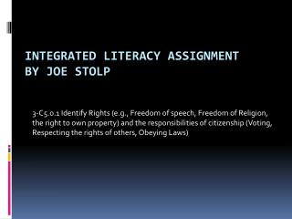 Integrated Literacy Assignment By Joe  Stolp