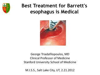 Best Treatment for Barrett's esophagus is Medical