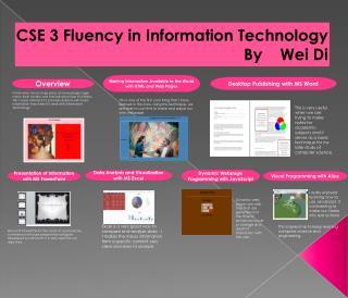 CSE 3 Fluency in Information  Technology