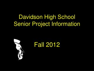Davidson High School Senior Project Information