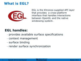 What is EGL?
