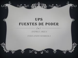 UPS FUENTES DE PODER