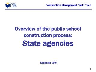 Overview of the public school construction process: State agencies